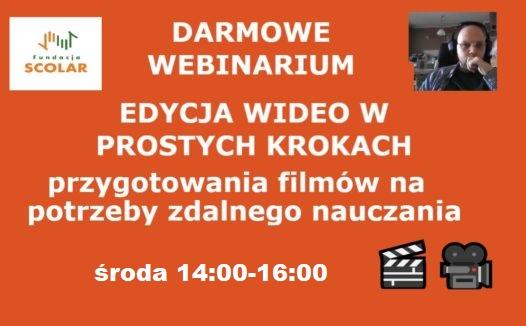EDYCJA WIDEO – przygotowanie filmów na potrzeby zdalnego nauczania! szkolenie online